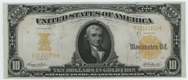 NEARLY CRISP UNCIRCULATED SCARCE SERIES OF 1907 $10 LARGE SIZE GOLD CERTIFICATE