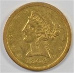 SCARCE 1844-O NO MOTTO $5 LIBERTY GOLD PIECE IN AU CONDITION