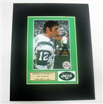 HAND SIGNED JOE NAMATH 4X5 IN A 8X10 MATTED DISPLAY