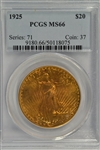 UNCOMMON DATE SUPERB PCGS MS66 GRADED 1925 ST. GAUDENS $20 GOLD PIECE