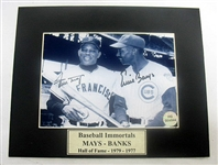 HAND SIGNED WILLIE MAYS AND ERNIE BANKS 5x7 IN A MATTED 8X10 DISPLAY