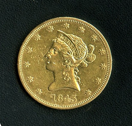 EXTREMELY RARE LOW MINTAGE 1843 $10 LIBERTY GOLD COIN