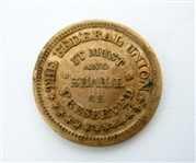 ARMY AND NAVY CIVIL WAR TOKEN, THE FEDERAL UNION MUST AND SHALL BE PRESERVED