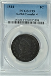 HANDSOME PCGS FINE-15 GRADED 1814 CLASSIC HEAD LARGE CENT. (S-294; CROSSLET 4)