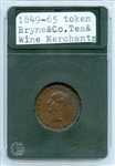 WELL PRESERVED 1849-65 BRYNE & CO TOKEN