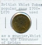 EARLY BRITISH WHIST TOKEN