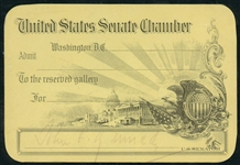 SIGNED OFFICIAL PASS TO THE UNITED STATES SENATE CHAMBER RESERVED GALLERY
